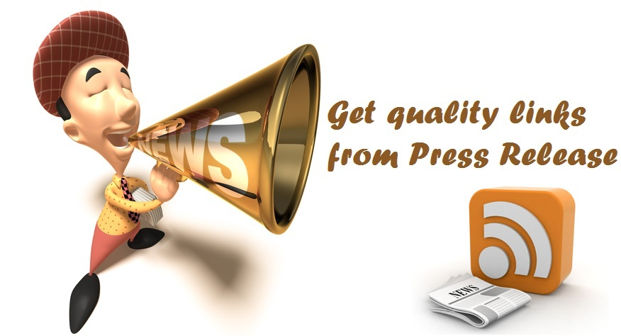 Get quality links from Press Release
