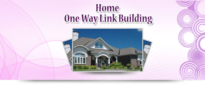 Home One Way Link Building
