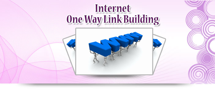 Internet One Way Link Building