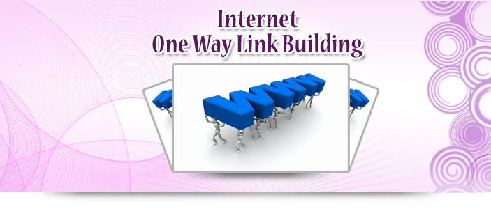 Internet One Way Link Building