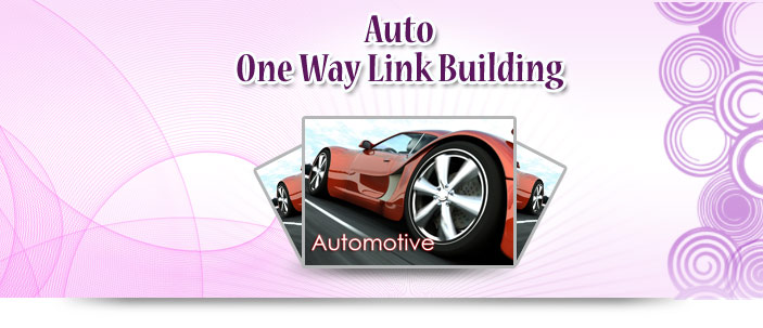 Auto One Way Link Building