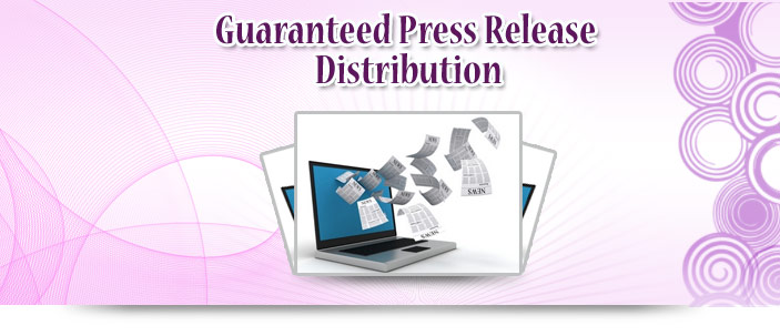 Guaranteed Press Release Distribution