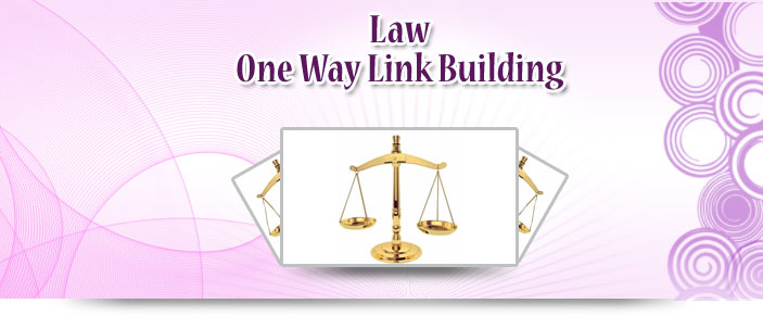 Law One Way Link Building